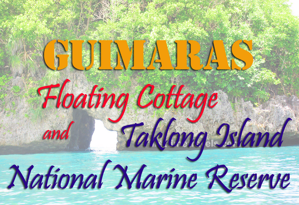 Guimaras Floating Cottage and Taklong Island